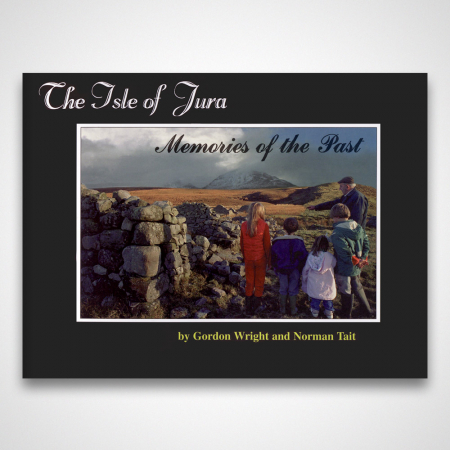 The Isle of Jura: Memories of the past