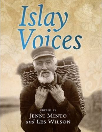 islay voices By Jenni Minto and Les Wilson